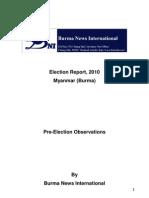 03nov10 BNI Report on Pre-election Situation