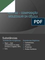 aula composição molecular da celula
