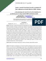 Análise de planejamento e controle da produção baseada na simulação de um processo produtivo utilizando um modelo híbrido de MRP e Kanban