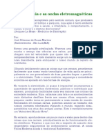 A radiestesia e as ondas eletromagnéticas - José R S Martins
