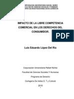 Tesis Terminada. IMPACTO DE LA LIBRE COMPETENCIA COMERCIAL EN LOS DERECHOS DEL CONSUMIDOR Y EL MERCADO.