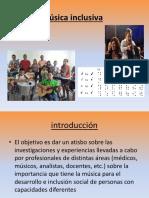 Música inclusiva ultimo.pptx
