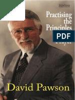 Practising the Principles of Prayer - Pawson, David