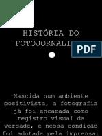 História do Fotojornalismo