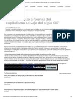 """_Hemos Vuelto a Formas Del Capitalismo Salvaje Del Siglo XIX"""" _ Sociedad _ INFOnews"""