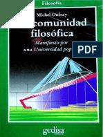 Michel Onfray - La comunidad filosofica. Manifiesto por una Universidad popular-Gedisa (2008).pdf