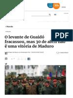 O levante de Guaidó fracassou, mas 30 de abril não é vitória de Maduro