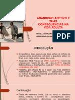 ABANDONO AFETIVO E SUAS CONSEQUÊNCIAS NA VIDA ADULTA