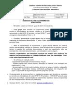 Orientações Trabalho Fís I e II - Experimento 1 2019