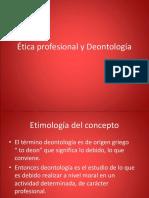 Ética Profesional y Deontología