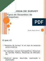 SURVEY_tipos de Desenhos de Pesquisa_cap4 Babbie