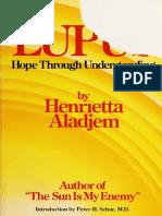 Lupus _ Hope Through Understanding - Aladjem, Henrietta, 1917 [Orthomolecular Medicine]