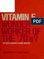 Vitamin E, Wonder Worker of the 70'S_ - Adams, Ruth, 1911-;Murray, Frank