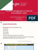 Symposium 6. Current Management of Seizure and Epileptic State (Dr. Atitya Fithri Khairani, M.sc., Sp.S)