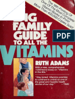 The Big Family Guide to All the Vitamins - Adams, Ruth, 1911-;Adams, Ruth, 1911- Comp
