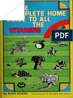 The Complete Home Guide to All the Vitamin - Adams, Ruth, 1911