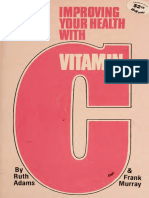 Improving Your Health With Vitamin C - Adams, Ruth, 1911-;Murray, Frank