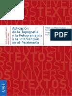 MAZA VÁZQUEZ, F. et al. 2011. Aplicación de la Topografía y la Fotogrametría a la intervención en el Patrimonio.pdf