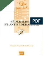 Federalisme Et Antifederalisme - Francois Vergniolle de Chantal