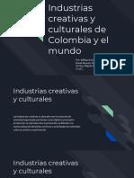 Industrias Creativas y Culturales Del Mundo