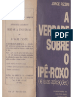 A Verdade Sobre o Ipê-roxo - Também Cura Câncer - Jorge Rizzini