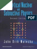 [Walecka_J.D.]_Theoretical_Nuclear_And_Subnuclear_(BookZZ.org).pdf