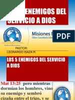 Los 5 Enemigos Del Servicio a Dios