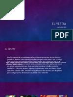 El yestay