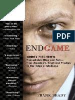 Endgame by Frank Brady - Excerpt