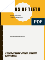 STAINS OF TEETH