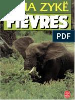 Cizia Zyke - Fièvres