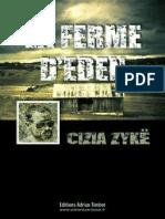 Cizia Zyke - La Ferme d'Éden