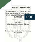 Resumen de Reforma Del Estadoo y Modernización Juridica Educativa y de La Admon Publica en México
