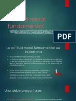 Actitud Moral Fundamental Clase 1