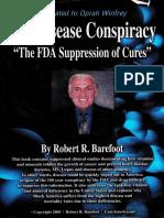 The Disease Conspiracy _ _the FDA Suppress - Barefoot, Robert R