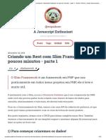Criando Um Rest Com Slim Framework e Illuminate Database Em Poucos Minutos - Parte 1 - Palmer Oliveira. Juntos Aprendemos Mais!