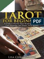 Tarot for Beginners_ A Guide to Psycple Tarot Spreads - Lisa Chamberlain.docx