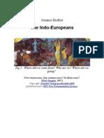The Indo Europeans - A Ground Zero for Civilisation