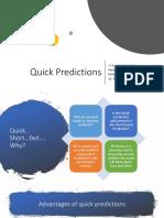 Quick Predicitions 12aug18
