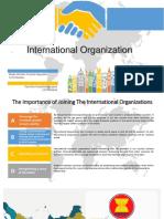 Presentation of International Organization