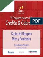 los_costos_reales_de_las_cobranzas_una_vision_completa_dela_cadena_de_valor_enla_cobranza_pre_judicial_oscar_moreno.pdf