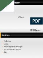 Android Platform Widgets