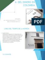 HISTORIA  DEL DINERO EN COLOMBIA.pptx