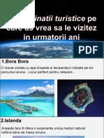 10 Destinatii Turistice Pe Care as Vrea Sa Le Vizitez in Urmatorii Ani