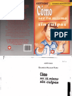 Cómo ser tu mismo sin culpas por Eduardo Aguilar Kubli.pdf