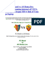 Watch Fc Basel vs as Roma Live Football Streaming Internet of UEFA Champions League HD Tv Link of Your Pc