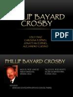 Phillip Bayard Crosby .