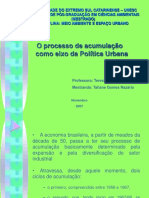 O Processo de Acumulação Como Eixo Da Política Urbana