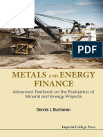Buchanan, D. L. - Metals and Energy Finance _ Advanced Textbook on the Evaluation of Mineral and Energy Projects (2016, Imperial College Press)