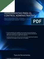 HERRAMIENTAS PARA EL CONTROL ADMINISTRATIVO.pptx
